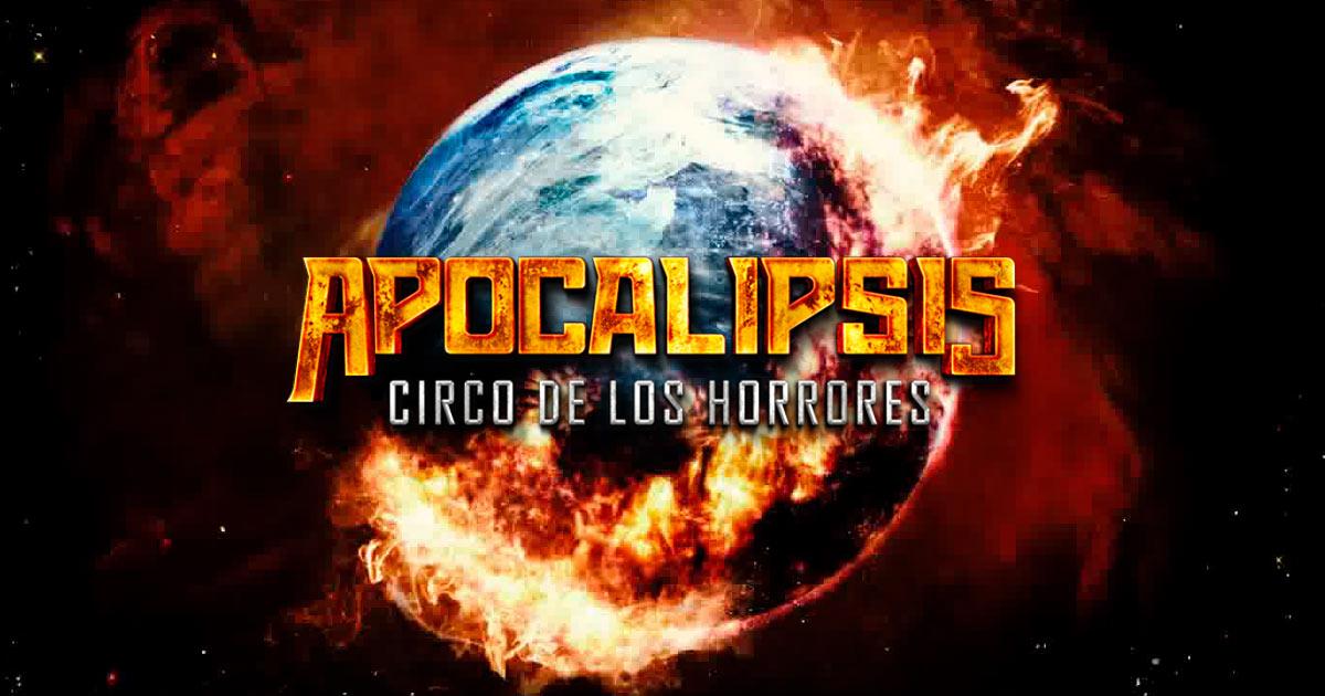 Circo De Los Horrores Apocalipsis
